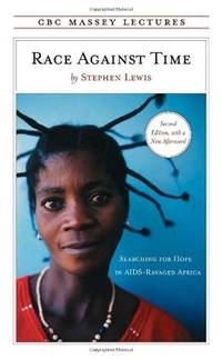 Race Against Time: Searching for Hope in AIDS-Ravaged Africa (SIGNED)