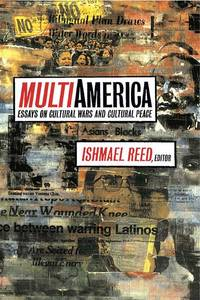 MULTI-AMERICA Essays on Cultural Wars and Cultural Peace