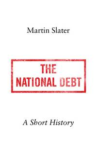 The National Debt: A Short History
