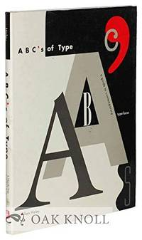 A B C 's OF TYPE. A Guide To Contemporary Typefaces.