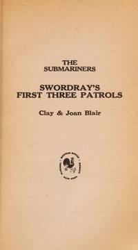 Swordray's First Three Patrols