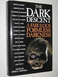 image of THE DARK DESCENT: A Fabulous Formless Darkness