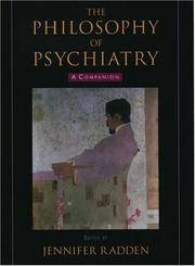 The Philosophy of Psychiatry A Companion (International Perspectives in Philosophy and Psychiatry)
