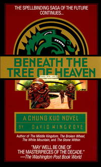 Beneath the Tree of Heaven Book 5 Chung Kuo