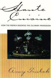 Haute cuisine : how the French invented the culinary Profession