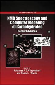 NMR Spectroscopy and Computer Modeling of Carbohydrates: Recent Advances (ACS Symposium Series...