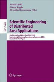 Scientific Engineering of Distributed Java Applications: 4th International Workshop, Fidji 2004, Luxembourg-kirchberg, Luxembourg, November 24-25, 2004