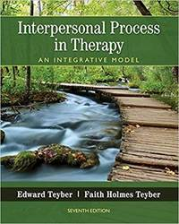 Interpersonal Process in Therapy: An Integrative Model by  Edward Teyber - 7 - from Textbook Central (SKU: sup2-482a)