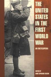 The United States in the First World War: An Encyclopedia (Military History of the United States)