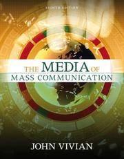 Media of Mass Communication, The (8th Edition) (MyMassCommLab Series)