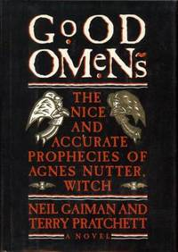 Good Omens: The Nice And Accurate Prophecies Of Agnes Nutter, Witch by Neil  Terry