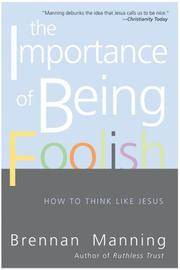 Importance Of Being Foolish, The