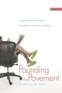 Pounding the Pavement  A Novel