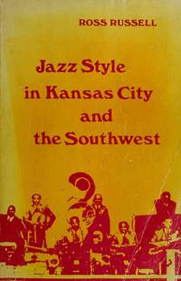 Jazz Style in Kansas City and the South West