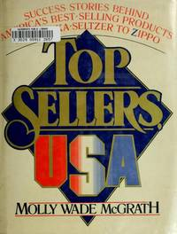TOP SELLERS, U.S.A.: SUCCESS STORIES BEHIND AMERICA'S BEST-SELLING PRODUCTS FROM ALKA -...