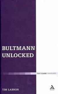 Bultmann unlocked. (T & T Clark theology)