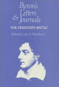 Byron's Letters and Journals, Volume 11 'For freedom's battle', 1823-1824