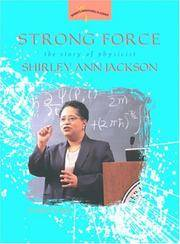 Strong Force: The Story of Physicist Shirley Ann Jackson (Women's Adventures in Science)