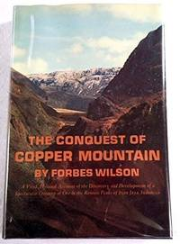 THE CONQUEST OF COPPER MOUNTAIN
