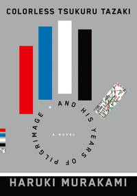 Colorless Tsukuru Tazaki and His Years of Pilgrimage: A novel (Random House Large Print)