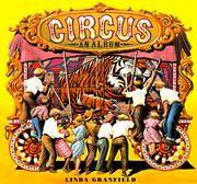 Circus: An Album by  Linda GRANFIELD - Hardcover - from Sutton Books (SKU: Cir5)