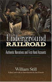 image of The Underground Railroad: Authentic Narratives and First-Hand Accounts (African American)
