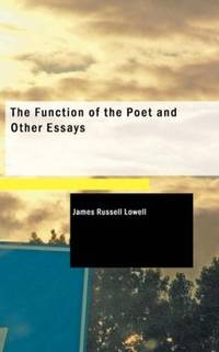 The Function Of the Poet and Other Essays
