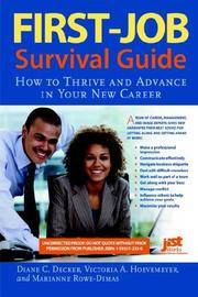 First-Job Survival Guide - How to Thrive and Advance in Your New Career