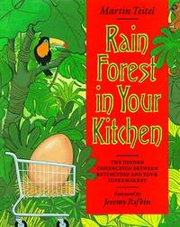 RAIN FOREST IN YOUR KITCHEN The Hidden Connection between Extinction and  Your Supermarket