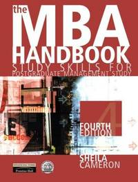 The MBA Handbook: Study Skills for Postgraduate Management Study