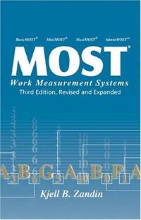 MOST Work Measurement Systems Third Edition, Revised and Expanded