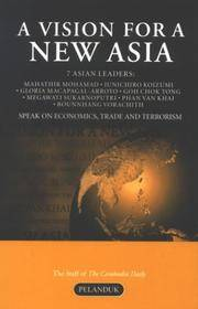 Vision for a New Asia: 7 Asian Leaders Speak on Economics, Trade & Terrorism