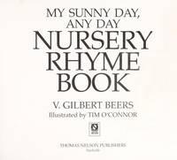 My Sunny Day, Any Day Nursery Rhyme Book (A Joyful Noise Book-Medallion Book)