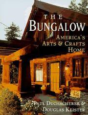 The Bungalow : America's Arts & Crafts Home