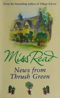 image of News From Thrush Green (Thrush Green 3)
