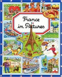 France in Pictures (L'Imagerie De La France (En Anglais)
