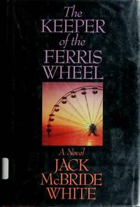The Keeper of the Ferris Wheel