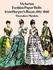 Victorian Fashion Paper Dolls from Harper's Bazar, 1867-1898 by Theodore Menten - Paperback - 1977 - from Kingship Books and Biblio.com