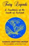 image of Fairy Legends and Traditions of the South of Ireland