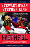 image of Faithful: Two Diehard Boston Red Sox Fans Chronicle the Historic 2004 Season