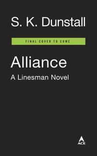 Alliance (A Linesman Novel)