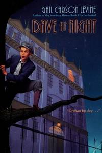 DAVE AT NIGHT by  Gail Carson Levine - First Edition - from Windy Hill Books and Biblio.com