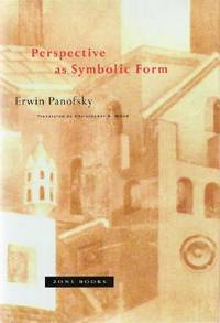 Perspective as Symbolic Form by  Erwin Panofsky - Paperback - 5th or later Printing - 2009 - from UP THE HILL BOOKS (SKU: 002474)