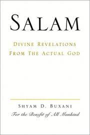 SALAM: Divine Revelations from the Actual God