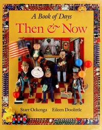 THEN + NOW BOOK OF DAYS CL (A Book of Days)