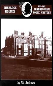 SHERLOCK HOLMES AND THE SANDRINGHAM HOUSE MYSTERY