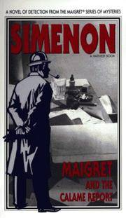 image of Maigret and the Calame Report/ (Variant Title = Maigret and the Minister) (English and French Edition)