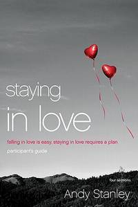 image of Staying in Love Participant's Guide with DVD: Falling in Love Is Easy, Staying in Love Requires a Plan