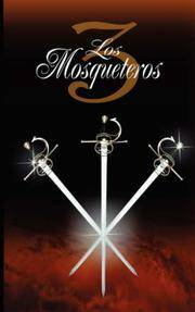 image of Los Tres Mosqueteros / The Three Musketeers (Paperback)