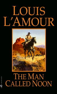 The Man Called Noon: A Novel